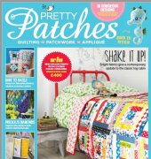 Pretty Patches - Issue 46 - April May 2018 - Tailor Made Publishing
