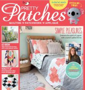 Pretty Patches - Issue 45 - March 2018 - Tailor Made Publishing