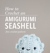 How to Crochet an Amigurumi Seashell - ChiWei Ranck - One Dog Woof - Free