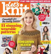 Let's Knit - Issue 123 - October 2017 - Aceville Publications Ltd.
