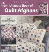 Ultimate Book of Quilt Afghans - 872217 - Annie's Attic