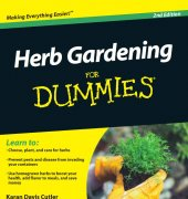 Herb Gardening For Dummies - Karan Davis Cutler