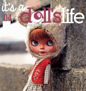 It's a Doll's Life - Issue 04 -  2014 - Miniatures and Dolls Magazine - HOBBYWORLD