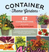 Container Theme Gardens: 42 Combinations, Each Using 5 Perfectly Matched Plants - Nancy J. Ondra / Storey Pblishing