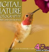 Digital Nature Photography: The Art and the Science - 2007 - John Gerlach, Barbara Gerlach