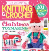 Let's Get Crafting: Knitting and Crochet - Issue 94 - 2017 - Aceville Publications Ltd.