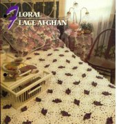 Floral Lace Afghan - Maggie Weldon- Annie's Crochet Quilt Afghan Club