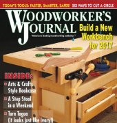 Woodworker's Journal - Volume 41 Number 1 - February 2017 - Rockler Press Inc.