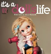 It's a Doll's Life - issue 02 - 2013 - Miniatures and Dolls Magazine - HOBBYWORLD