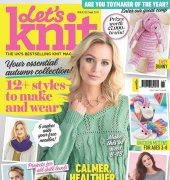 Let's Knit - Issue 122 - September 2017 - Aceville Publications Ltd.