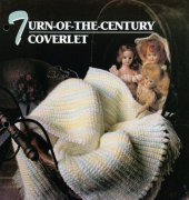 Turn of the Century Baby Coverlet - Sylvia Landman - Annies Crochet Quilt Afghan Club