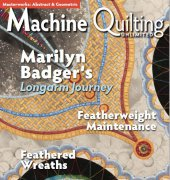 Machine Quilting Unlimited - March April 2018 - Vol. XVIII No.2 - Meander Publishing