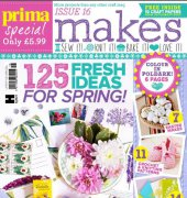 Prima Makes - Issue 16 - 2017 - Hearst Magazines UK