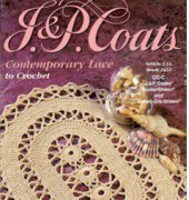 Contemporary Lace to Crochet Article J.14 Book 1432 by J. & P. Coats